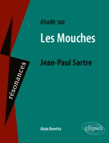 Jean-Paul Sartre, Les Mouches