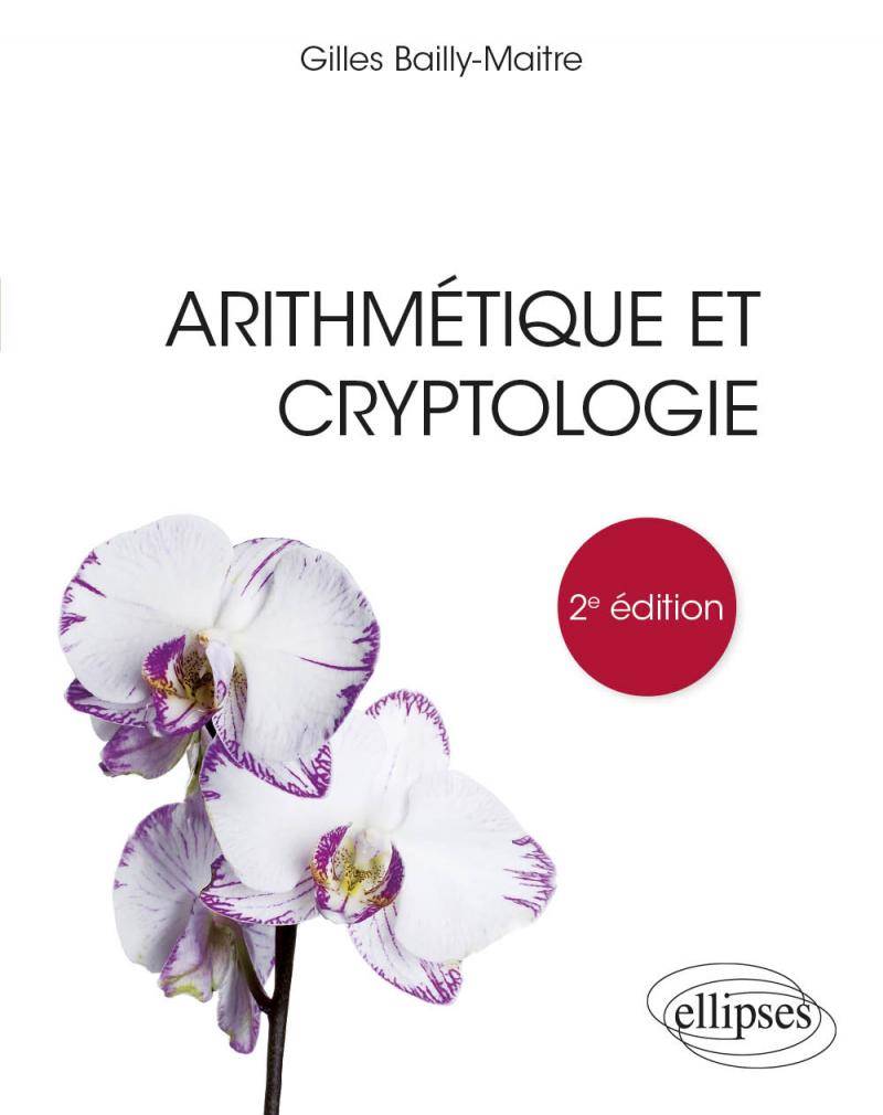 Arithmétique et cryptologie - 2e édition