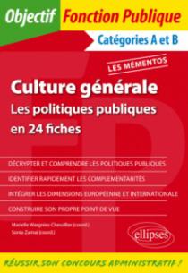Culture générale. Les politiques publiques en 24 fiches