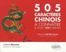 Les 505 caractères chinois à connaître et leurs 1001 dérivés