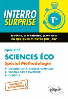 Spécialité Sciences économiques et sociales. Spécial Méthodologie. Terminale - Nouveaux programmes