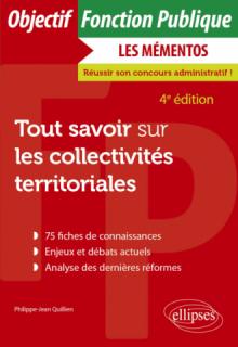 Tout savoir sur les collectivités territoriales - 4e édition