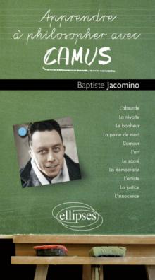 Apprendre à philosopher avec Camus