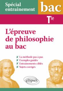 Spécial entraînement - Terminale - L'épreuve de philosophie au bac : la méthode pas à pas