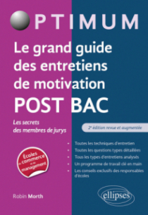 Le grand guide des entretiens de motivation POST BAC - Les secrets des membres de jurys