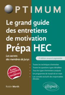 Le grand guide des entretiens de motivation Prépa HEC - Les secrets des membres de jurys