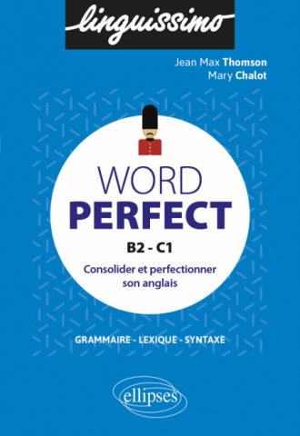 Word perfect - Consolider et perfectionner son anglais - B2-C1
