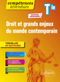 Droit et grands enjeux du monde contemporain - Terminale - Nouveaux programmes