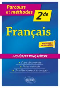 Français - Seconde - nouveaux programmes