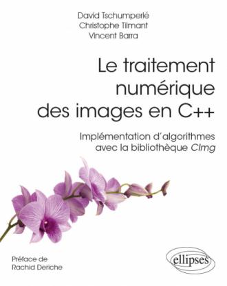 Le traitement numérique des images en C++ - Implémentation d'algorithmes avec la bibliothèque CImg