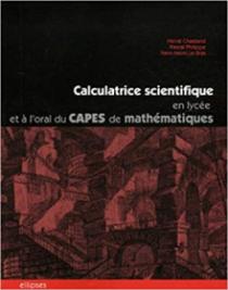 Calculatrice scientifique en lycée et à l'oral du Capes de mathématiques