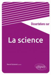 Dissertations sur la science
