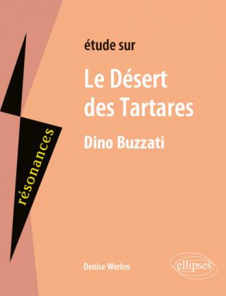 Dino Buzzati, Le Désert des Tartares