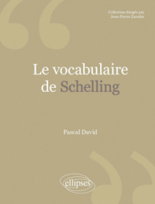 Le vocabulaire de Schelling
