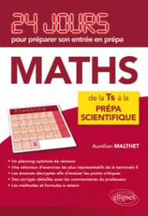 Mathématiques - 24 jours pour préparer son entrée en prépa