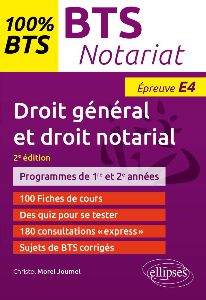BTS Notariat - Epreuve de droit général et droit notarial (E4/U4) - 2e édition