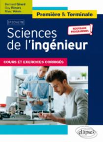 Spécialité Sciences de l'ingénieur - Première et Terminale - Nouveaux programmes