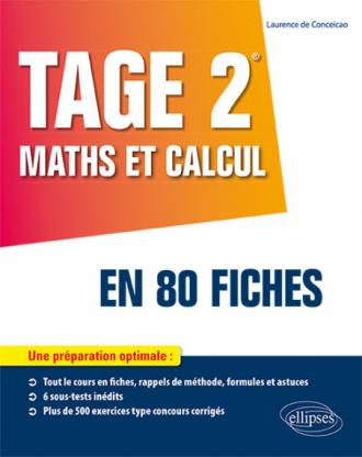 TAGE 2® : Maths et calcul en 80 fiches