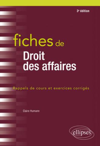 Fiches de droit des affaires - 3e édition