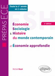 ESH et économie approfondie - Prépas ECE 1re année - 2e édition