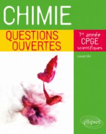 Chimie - Questions ouvertes - 1re année de CPGE scientifiques