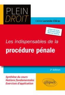 Les indispensables de la procédure pénale - 2e édition