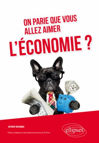 On parie que vous allez aimer l'économie?