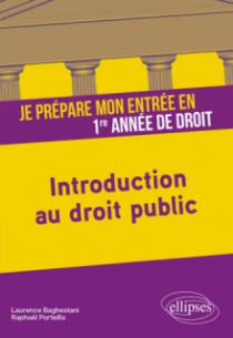 Je prépare mon entrée en 1re année de Droit. Introduction au droit public