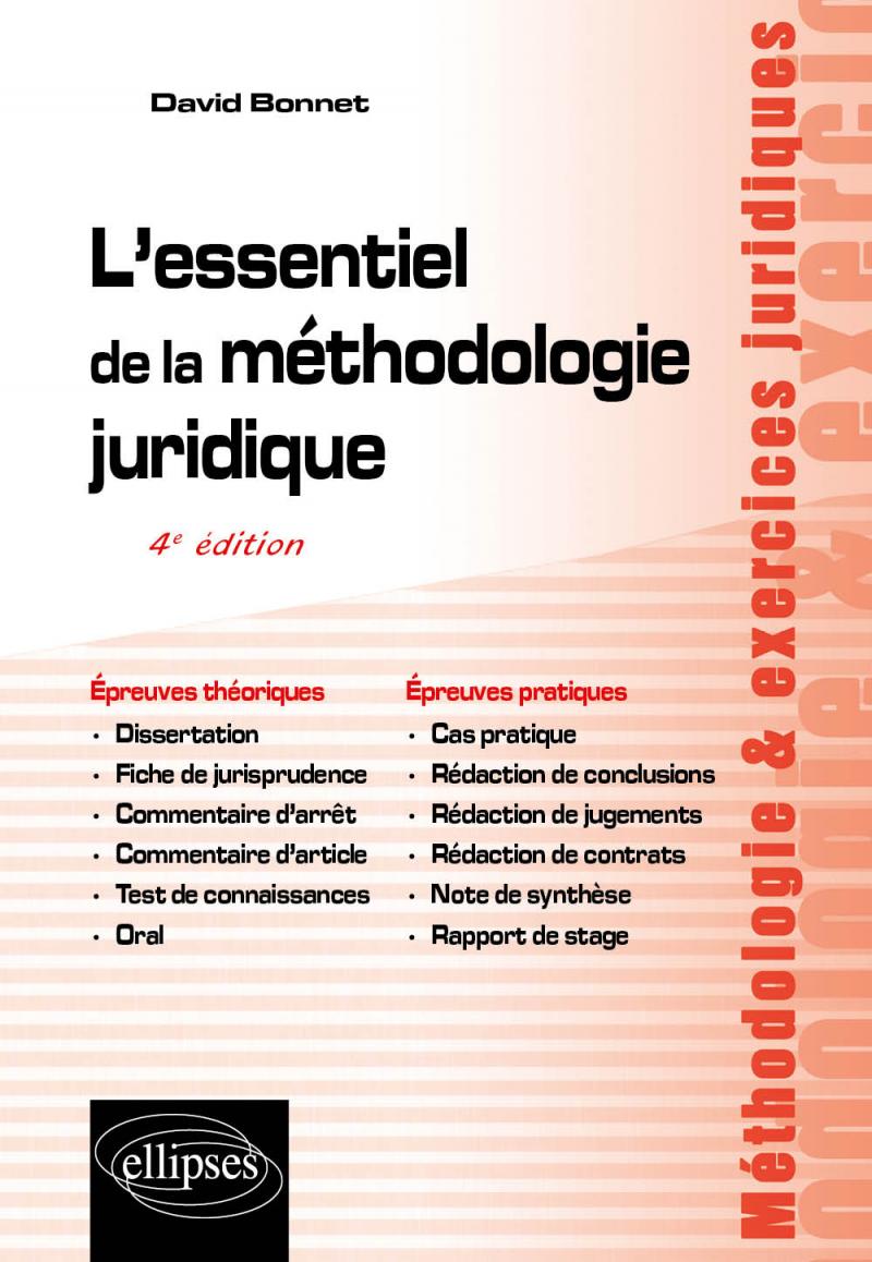 L'essentiel de la méthodologie juridique - 4e édition