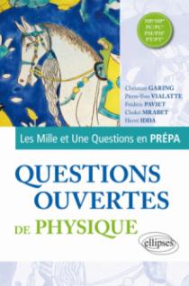 Questions ouvertes de Physique - MP/MP* - PC/PC* - PSI/PSI* - PT/PT*