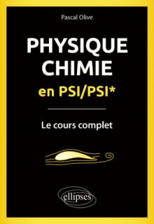 Physique-Chimie en PSI/PSI* - Le cours complet