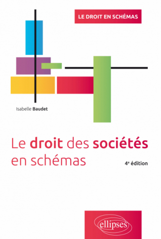 Le droit des sociétés en schémas - 4e édition