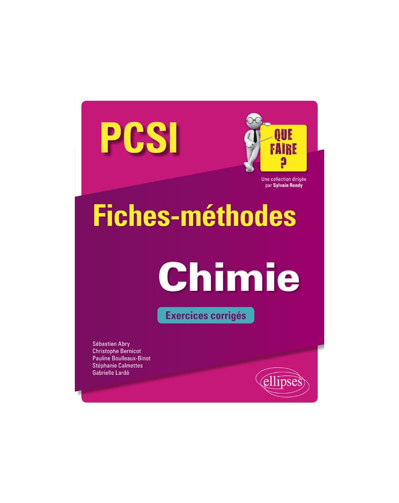Chimie PCSI - Fiches-méthodes et exercices corrigés