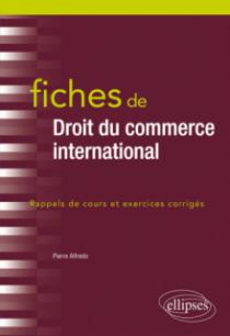 Fiches de Droit du commerce international