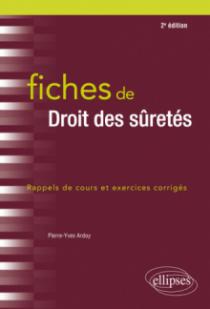 Fiches de droit des sûretés - 2e édition