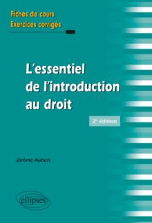 L'essentiel de l'introduction au droit - 2e édition