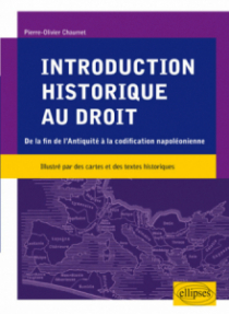 Introduction historique au droit. De la fin de l'Antiquité à la codification napoléonienne
