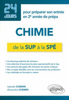 Chimie de la Sup à la Spé - 24 jours pour préparer son entrée en 2e année de prépa