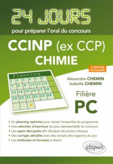 Chimie 24 jours pour préparer l'oral du concours CCINP (ex CCP) - Filière PC - 2e édition actualisée