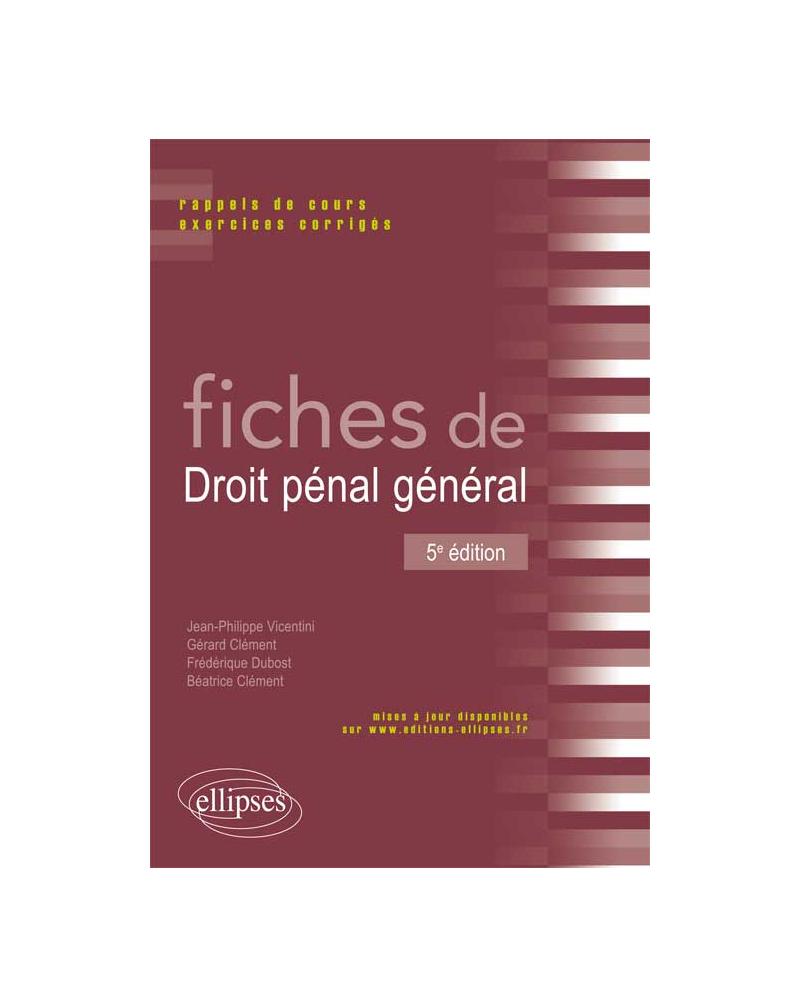 Fiches de droit pénal général - 5e édition