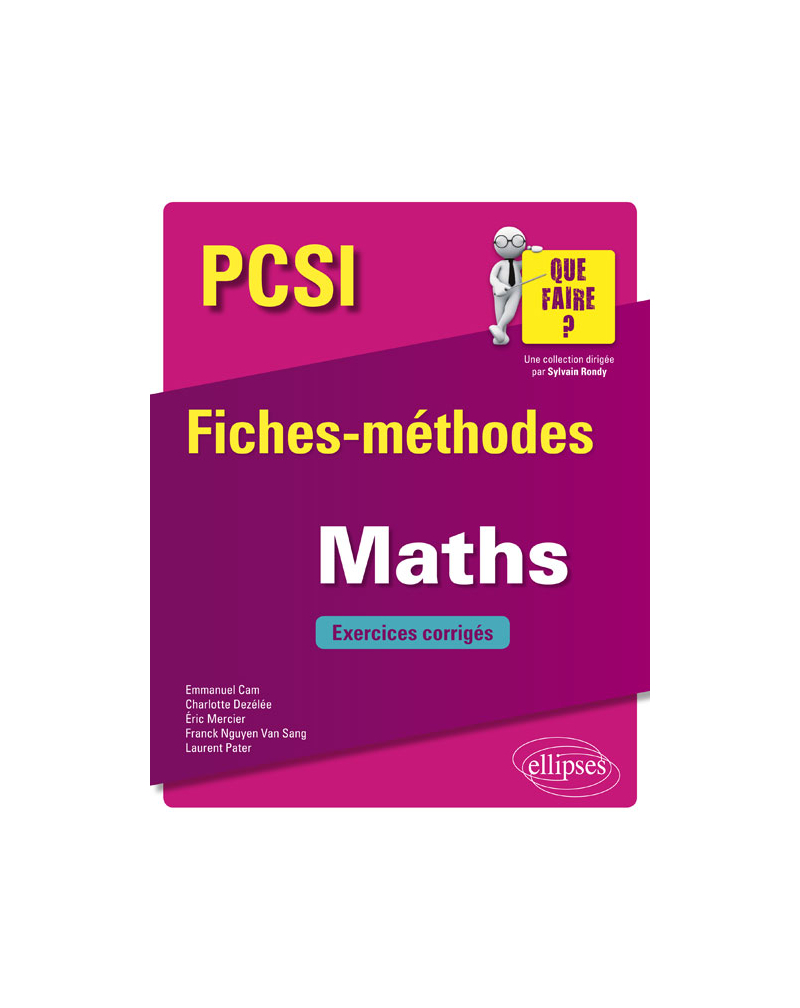 Mathématiques PCSI - Fiches-méthodes et exercices corrigés