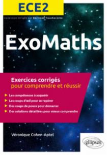 Maths ECE2 - Exercices corrigés pour comprendre et réussir