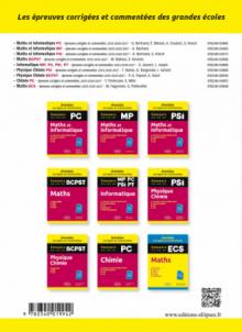 Maths et informatique. PC. Annales corrigées et commentées. Concours 2015/2016/2017
