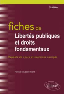 Fiches de Libertés publiques et droits fondamentaux - 3e édition