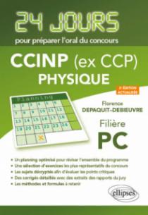 Physique 24 jours pour préparer l'oral du concours CCINP (ex CCP) - Filière PC - 2e édition actualisée