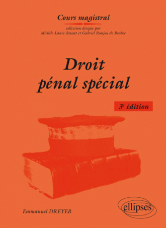 Droit pénal spécial, 3e édition
