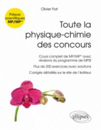 Toute la physique-chimie des concours de la filière MP - Nouveaux programmes