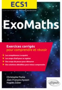 Maths ECS1 - Exercices corrigés pour comprendre et réussir