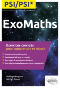 Maths PSI/PSI* - Exercices corrigés pour comprendre et réussir