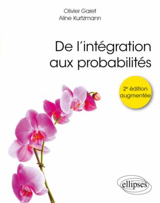De l'intégration aux probabilités - 2e édition augmentée
